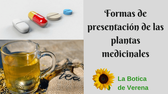 Formas de presentación de las plantas medicinales